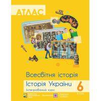 Атлас Пiдручники i посiбники Всемирная история История Украины Интегрированный курс 6 класс