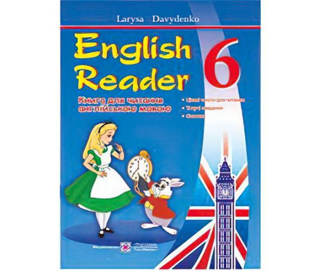 English Reader: Книга для чтения на английском языке. 6 класс - Издательство Пiдручники i посiбники - ISBN 9789660722071