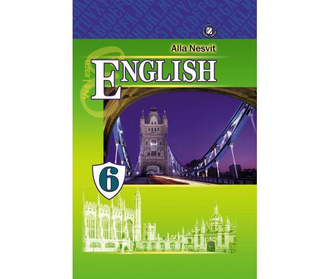 Учебник 6 класс. Английский язык (Несвит) 6 год обучения - Издательство Генеза - ISBN 978-966-11-0424-1